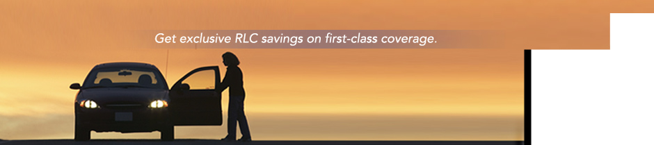 Get exclusive RLC savings on first-class coverage.